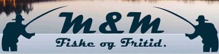 M & M Fiske og Fritid